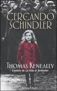 Libro Cercando Schindler Thomas Keneally