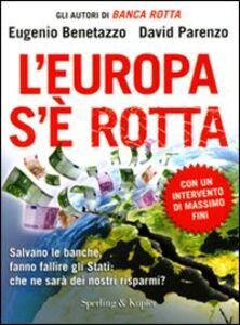 Libro L' Europa s'è rotta Eugenio Benetazzo , David Parenzo