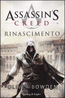 Assassin's Creed. Rinascimento - Oliver Bowden - copertina