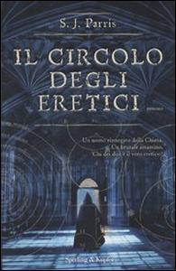 Libro Il circolo degli eretici S. J. Parris