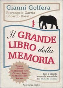 Libro Il grande libro della memoria Gianni Golfera , Pierangelo Garzia , Edoardo Rosati