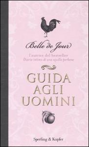 Libro Guida agli uomini Belle de Jour