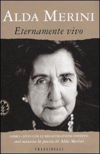 Eternamente vivo. Con DVD - Merini Alda - wuz.it
