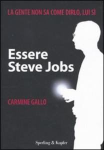 Libro Essere Steve Jobs Carmine Gallo