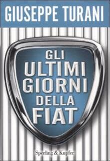 Gli ultimi giorni della Fiat.pdf