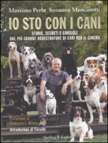 Amatigota.it Io sto con i cani. Storie, segreti e consigli dal più grande addestratore di cani per il cinema Image