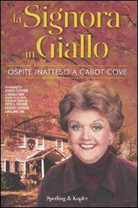 Libro La signora in giallo. Ospite inatteso a Cabot Cove Jessica Fletcher , Donald Bain
