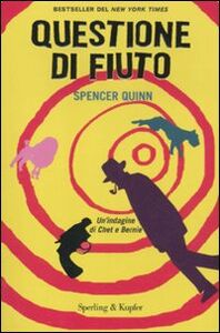 Libro Questione di fiuto Spencer Quinn