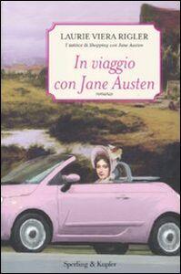 Foto Cover di In viaggio con Jane Austen, Libro di Laurie V. Rigler, edito da Sperling & Kupfer