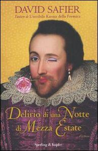 Foto Cover di Delirio di una notte di mezza estate, Libro di David Safier, edito da Sperling & Kupfer