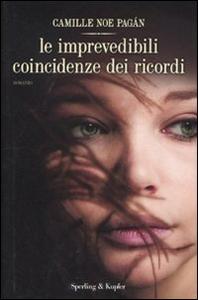 Libro Le imprevedibili coincidenze dei ricordi Camille N. Pagán