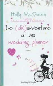 Libro Le (dis)avventure di una wedding planner Holly McQueen