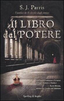 Il libro del potere - S. J. Parris - copertina