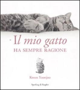 Libro Il mio gatto ha sempre ragione Kwon Yoonjoo