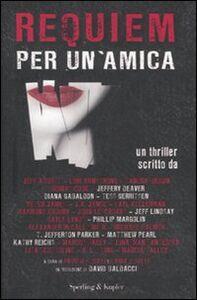 Foto Cover di Requiem per un'amica, Libro di  edito da Sperling & Kupfer