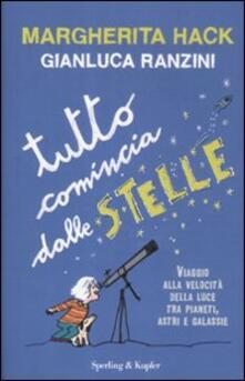 Tutto comincia dalle stelle - Margherita Hack,Gianluca Ranzini - copertina