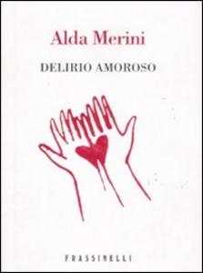 Libro Delirio amoroso Alda Merini