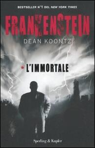 Frankenstein. L'immortale. Vol. 1