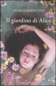 Libro Il giardino di Alice Laura Harrington
