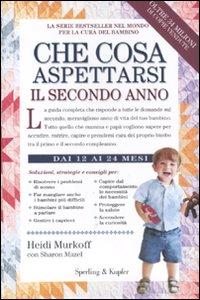 Libro Che cosa aspettarsi il secondo anno Heidi Murkoff , Sharon Mazel