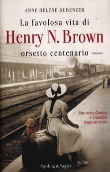 Promoartpalermo.it La favolosa vita di Henry N. Brown orsetto centenario Image
