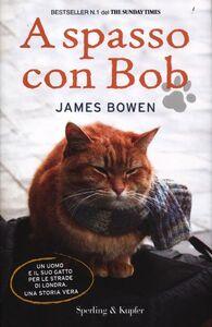 Libro A spasso con Bob James Bowen