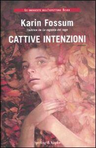 Libro Cattive intenzioni Karin Fossum
