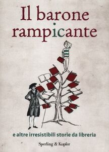 Foto Cover di Il barone rampicante e altre irresistibili storie da libreria, Libro di  edito da Sperling & Kupfer