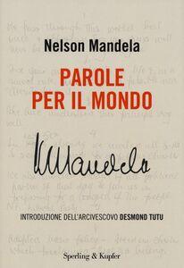 Libro Parole per il mondo Nelson Mandela