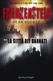 Frankenstein. La città dei dannati. Vol. 2