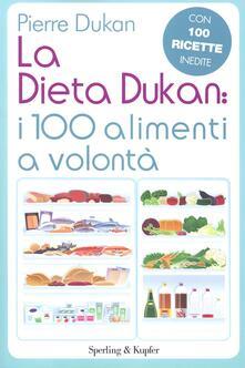Ascotcamogli.it La dieta Dukan: i 100 alimenti a volontà. Con 100 ricette inedite Image