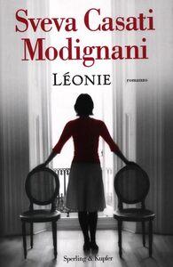 Foto Cover di Léonie, Libro di Sveva Casati Modignani, edito da Sperling & Kupfer