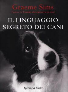 Libro Il linguaggio segreto dei cani Graeme Sims