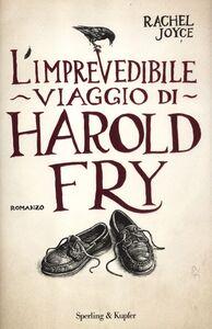 Foto Cover di L' imprevedibile viaggio di Harold Fry, Libro di Rachel Joyce, edito da Sperling & Kupfer