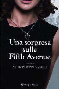 Libro Una sorpresa sulla Fifth Avenue Allison Winn Scotch