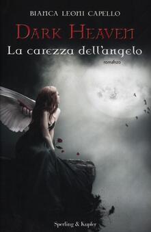 Ascotcamogli.it La carezza dell'angelo. Dark heaven Image