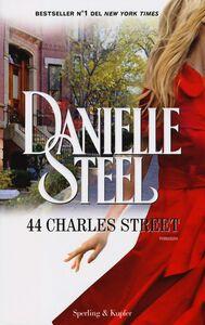 Foto Cover di 44 Charles Street, Libro di Danielle Steel, edito da Sperling & Kupfer