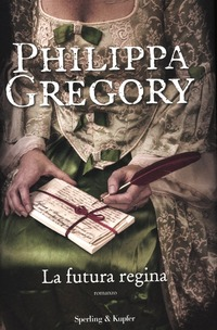 La La futura regina - Gregory Philippa - wuz.it
