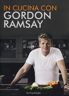 In cucina con Gordon Ramsay - Gordon Ramsay - copertina