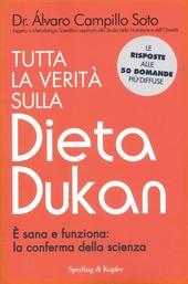 Tutta la verità sulla dieta Dukan. È sana e funziona: la conferma della scienza