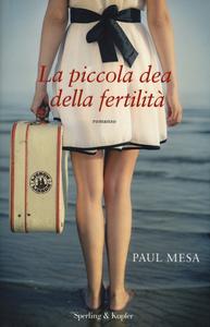 Libro La piccola dea della fertilità Paul Mesa