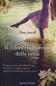 Foto Cover di Il colore trasparente della notte, Libro di Pam Jenoff, edito da Sperling & Kupfer