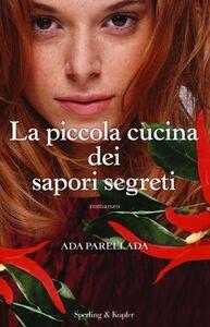 Libro La piccola cucina dei sapori segreti Ada Parellada