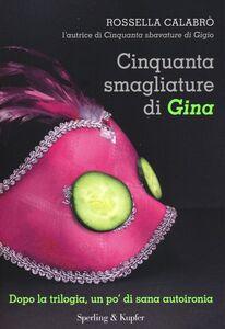 Libro Cinquanta smagliature di Gina Rossella Calabrò