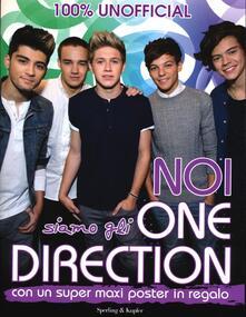 Capturtokyoedition.it Noi siamo gli One Direction. 100% unofficial. Con poster Image