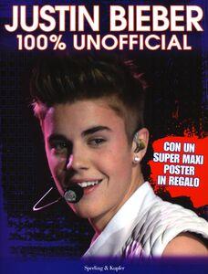 Libro Justin Bieber. 100% unofficial. Con poster Sue McMillan