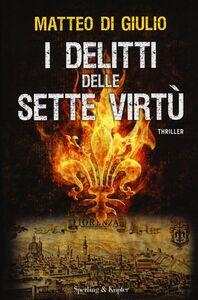 Libro I delitti delle sette virtù Matteo Di Giulio