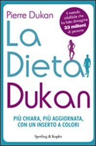 Foto Cover di La dieta Dukan, Libro di Pierre Dukan, edito da Sperling & Kupfer