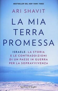 Antondemarirreguera.es La mia terra promessa. Israele: la storia e le contraddizioni di un Paese in guerra per la sopravvivenza Image