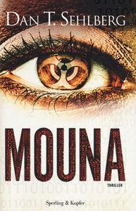 Foto Cover di Mouna, Libro di Dan T. Sehlberg, edito da Sperling & Kupfer